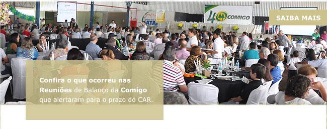 Reuniões de balanço da COMIGO alertaram para o prazo do CAR